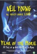 Year of the Horse: Neil Young & Crazy Horse Live