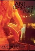 Ani Difranco - Trust