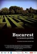 Bucarest, la memòria perduda